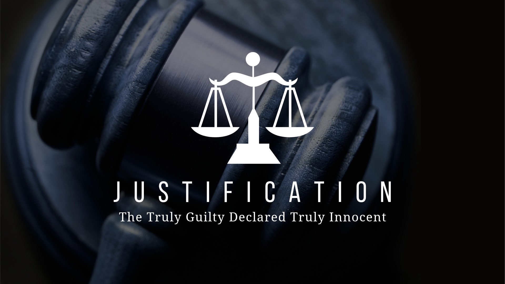 Justification: The Truly Guilty Declared Truly Innocent